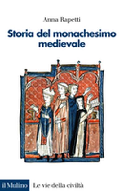 Copertina Storia del monachesimo medievale