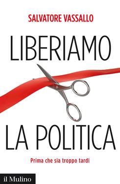 copertina Liberiamo la politica