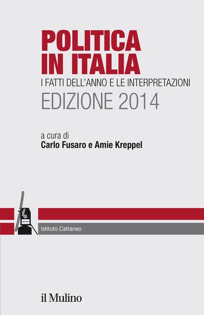 Copertina Politica in Italia. I fatti dell'anno e le interpetazioni