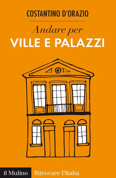 Cover Discover Italian Villas and Palazzi