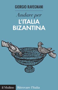 copertina Discover Byzantine Italy