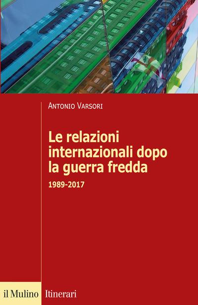 Cover Le relazioni internazionali dopo la guerra fredda