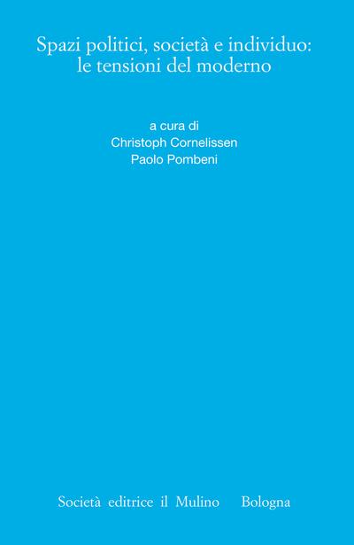 Cover Spazi politici, società e individuo: le tensioni del moderno