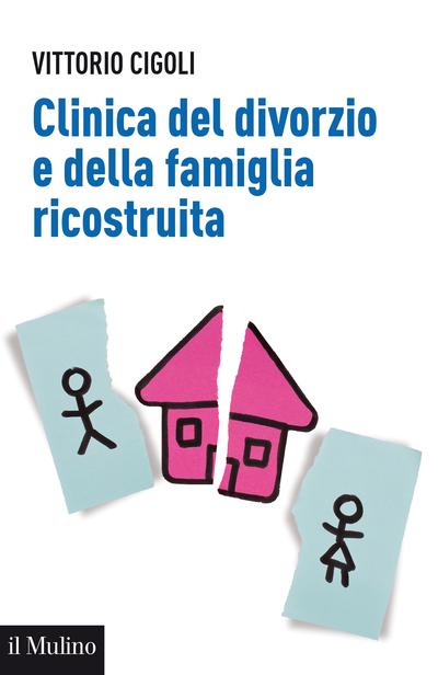 Cover Clinica del divorzio e della famiglia ricostruita