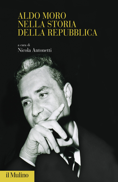 Cover Aldo Moro nella storia della Repubblica