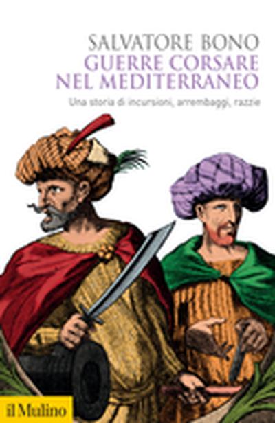 Copertina Guerre corsare nel Mediterraneo