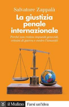 La giustizia penale internazionale