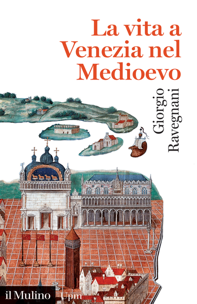 Cover Life in Venice During the Middle Ages